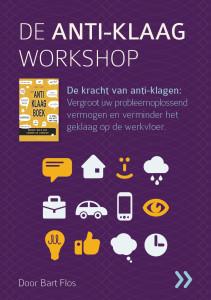 De Anti-klaag Workshop - (c) Bart Flos Veranderadvies